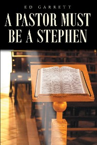 Cover A Pastor Must Be a Stephen