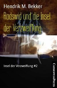 Cover Radswid und die Insel der Verzweiflung