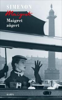 Cover Maigret zögert