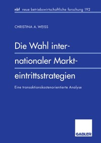 Cover Die Wahl internationaler Markteintrittsstrategien