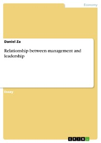 Cover Relationship between management and leadership