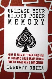 Cover Unleash Your Hidden Poker Memory