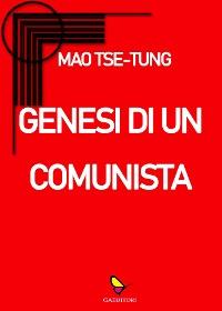 Cover Genesi di un comunista