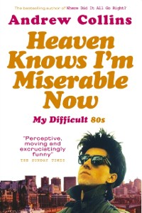 Cover Heaven Knows I'm Miserable Now