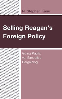 Cover Selling Reagan's Foreign Policy