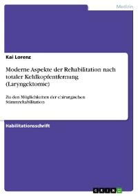Cover Moderne Aspekte der Rehabilitation nach totaler Kehlkopfentfernung (Laryngektomie)