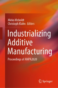 Cover Industrializing Additive Manufacturing