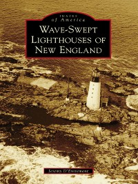 Cover Wave-Swept Lighthouses of New England