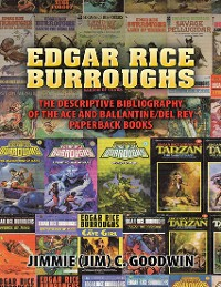 Cover Edgar Rice Burroughs: The Descriptive Bibliography of the Ace and Ballantine/del Rey Paperback Books