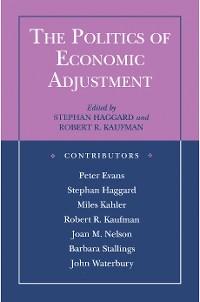 Cover The Politics of Economic Adjustment