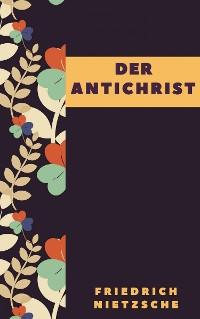 Cover Friedrich Nietzsche: Der Antichrist