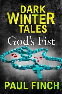 Cover God's Fist (Dark Winter Tales)