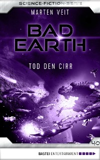Cover Bad Earth 40 - Science-Fiction-Serie