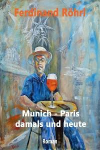 Cover Munich - Paris damals und heute
