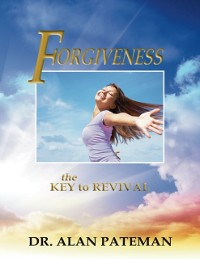 Cover Forgiveness: The Key to Revival