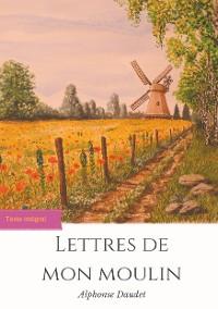 Cover Lettres de mon moulin