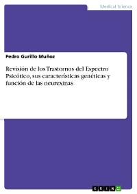 Cover Revisión de los Trastornos del Espectro Psicótico, sus características genéticas y función de las neurexinas