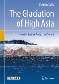 Cover The Glaciation of High Asia