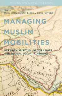 Cover Managing Muslim Mobilities