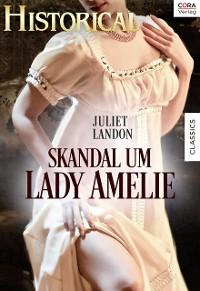 Cover Skandal um Lady Amelie