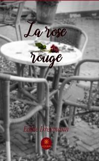 Cover La rose rouge
