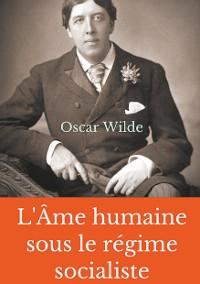 Cover L'Âme humaine sous le régime socialiste