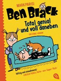 Cover Ben Black - Total genial und voll daneben