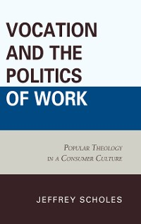 Cover Vocation and the Politics of Work