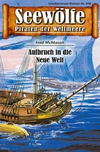 Cover Seewölfe - Piraten der Weltmeere 608