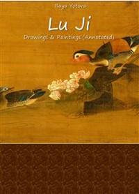 Cover Lu Ji: Drawings & Paintings (Annotated)