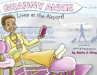 Cover Granny Annie Lives at the Airport