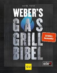 Cover Weber's Gasgrillbibel