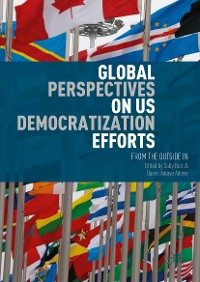 Cover Global Perspectives on US Democratization Efforts
