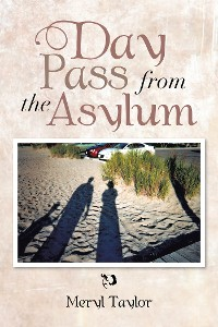 Cover Day Pass from the Asylum