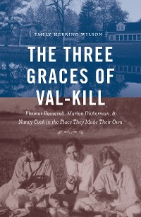 Cover The Three Graces of Val-Kill