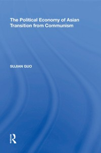 Cover Political Economy of Asian Transition from Communism
