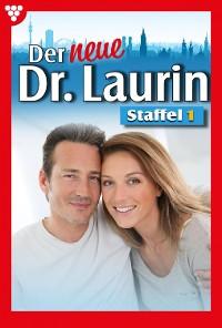 Cover Der neue Dr. Laurin Staffel 1 – Arztroman