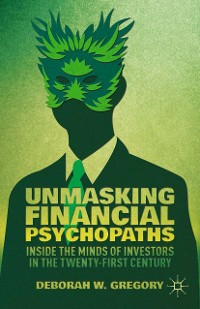 Cover Unmasking Financial Psychopaths