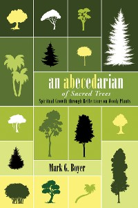 Cover An Abecedarian of Sacred Trees