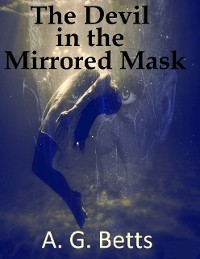 Cover The Devil In the Mirrored Mask