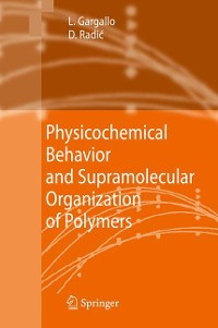 Cover Physicochemical Behavior and Supramolecular Organization of Polymers