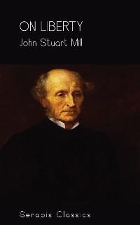 Cover On Liberty (Serapis Classics)