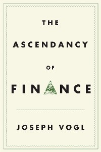 Cover The Ascendancy of Finance