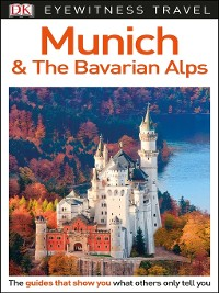 Cover DK Eyewitness Travel Guide Munich and the Bavarian Alps