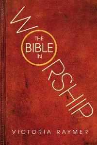 Cover The Bible in Worship