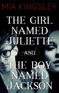 Cover The Girl Named Juliette / The Boy Named Jackson