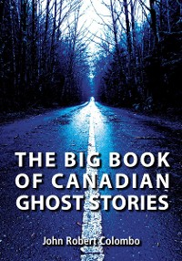Cover The Big Book of Canadian Ghost Stories