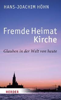 Cover Fremde Heimat Kirche