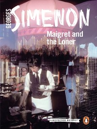 Cover Maigret and the Loner