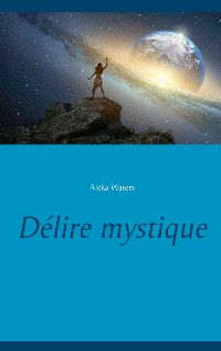 Cover Délire mystique